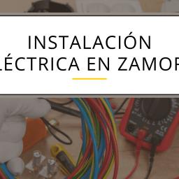 instalación eléctrica en zamora